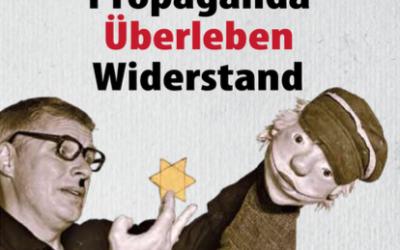 Throwback: Propaganda Überleben Widerstand – wie sich das Figurentheater Lübeck gegen das Vergessen engagiert